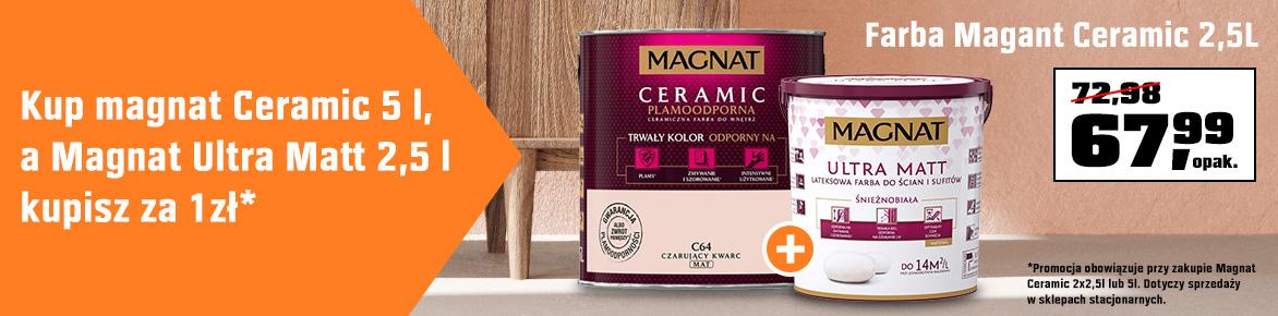 Kup 5L farby Magnat Ceramic, a farbę Magnat Ultra Matt 2,5L kupisz za 1zł*